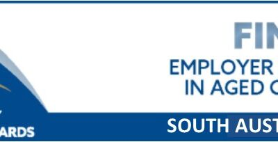 South Australian Community Achievement Award – Prime Super Employer Excellence in Aged Care Award 2020 finalists!